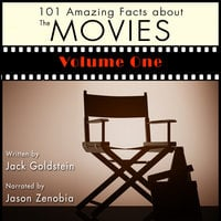 101 Amazing Facts about the Movies - Volume 1 - Jack Goldstein