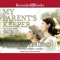 My Parents' Keeper - Jody Gastfriend