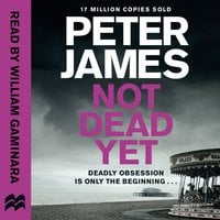 Not Dead Yet - Peter James