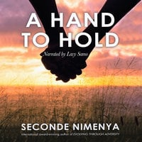 A Hand To Hold - Seconde Nimenya