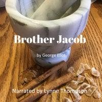 Brother Jacob - George Eliot