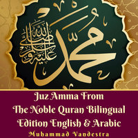 Juz Amma From The Noble Quran Bilingual Edition English & Arabic - Muhammad Vandestra