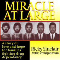 Miracle At Large - Ricky Sinclair with Gerald Johnston