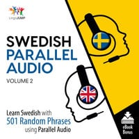 Swedish Parallel Audio - Learn Swedish with 501 Random Phrases using Parallel Audio - Volume 2 - Lingo Jump