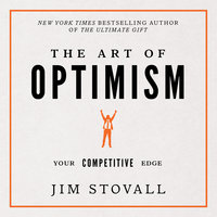 The Art of Optimism - Jim Stovall