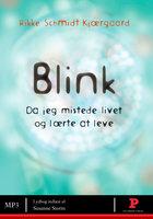 Blink - Rikke Schmidt Kjaergaard