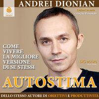 Autostima - Andrei Dionian