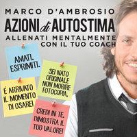 Azioni di Autostima - Marco D'Ambrosio