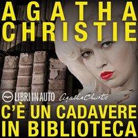 C'è un cadavere in biblioteca - Agatha Christie