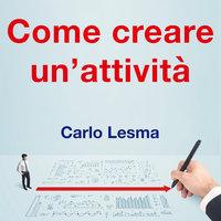 Come creare un'attività - Carlo Lesma