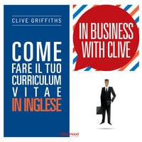 Come fare il tuo curriculum vitae in inglese - Clive Griffiths