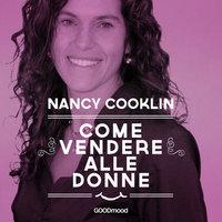 Come vendere alle donne - Nancy Cooklin