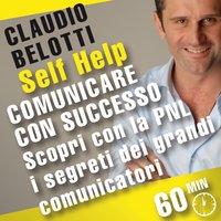 Comunicare con successo - Claudio Belotti
