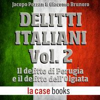 Delitti italiani Vol. 2 - Jacopo Pezzan e Giacomo Brunoro