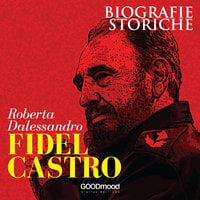 Fidel Castro - Roberta Dalessandro