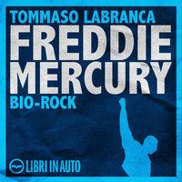 Freddie Mercury - Tommaso Labranca