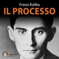 Il Processo - Kafka Franz