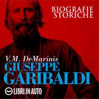 Giuseppe Garibaldi - V. M. De Marinis