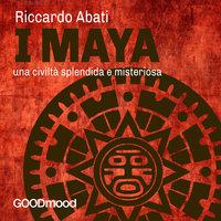 I Maya - Riccardo Abati