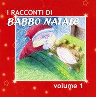 I racconti di Babbo Natale Vol. 1 - Paola Ergi