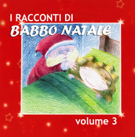 I racconti di Babbo Natale Vol. 3 - Paola Ergi