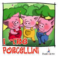 I tre porcellini - Fiaba popolare