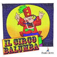 Il circo Balumba - Giacomo Brunoro
