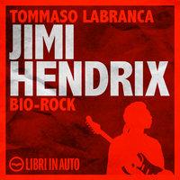 Jimi Hendrix - Tommaso Labranca