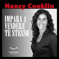 Impara a vendere te stesso - Nancy Cooklin