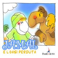 Jamal e l'oasi perduta - Giacomo Brunoro