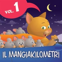 Il Mangiakilometri Vol. 1 - Giacomo Brunoro,Paola Ergi,I fratelli Grimm