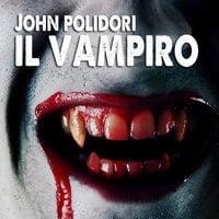 Il Vampiro - John William Polidori