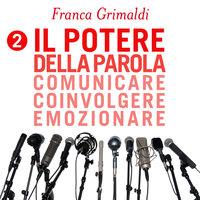Il potere della parola - Franca Grimaldi