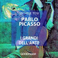 Pablo Picasso - Michele Tosi