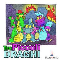 Tre piccoli draghi - Giacomo Brunoro