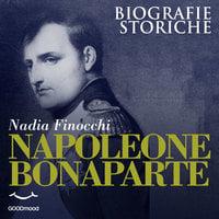 Napoleone Bonaparte - Nadia Finocchi