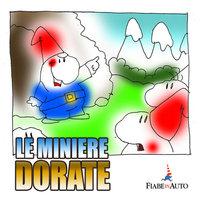 Le miniere dorate - Giacomo Brunoro