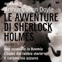 Le avventure di Sherlock Holmes Vol. 2 - Arthur Conan Doyle