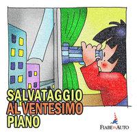 Salvataggio al ventesimo piano - Paola Ergi