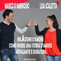 RelAzione d'amore - Marco D'Ambrosio,Lisa Scaletta
