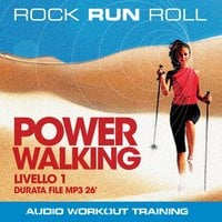 Power Walking Livello 1 - Rock Run Roll