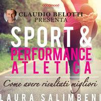 Sport e Performance atletica - Claudio Belotti, Laura Salimbeni