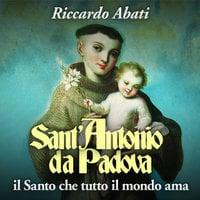 Sant'Antonio da Padova - Riccardo Abati