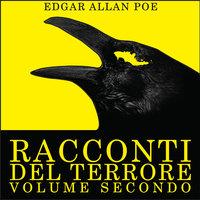 Racconti del Terrore Vol. 2 - Edgar Allan Poe