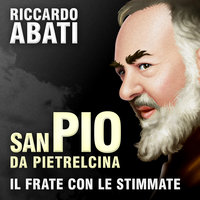 San Pio da Pietrelcina - Riccardo Abati