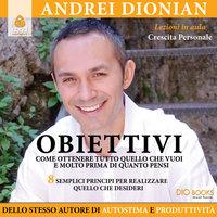 Obiettivi - Andrei Dionian