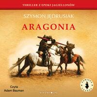Zawisza Czarny. Aragonia - Szymon Jędrusiak