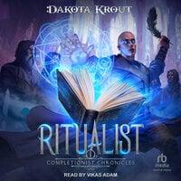 Ritualist - Dakota Krout