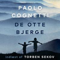De otte bjerge - Paolo Cognetti