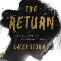 The Return - Lacey Sturm